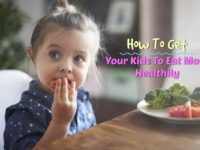 How To Get Your Kids To Eat More Healthily