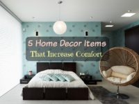 5 Home Decor Items That Increase Comfort