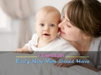 7 Essentials Every New Mom Should Have