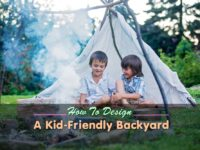 How to Design a Kid-Friendly Backyard