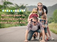 Ultimate Guide to Surviving Your First Road Trip with Kids